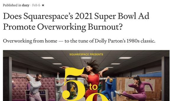 Does Squarespace's 2021 Super Bowl Ad Promote Overworking Burnout?