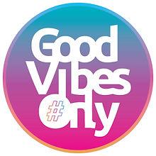 good_vibes_only.jpg