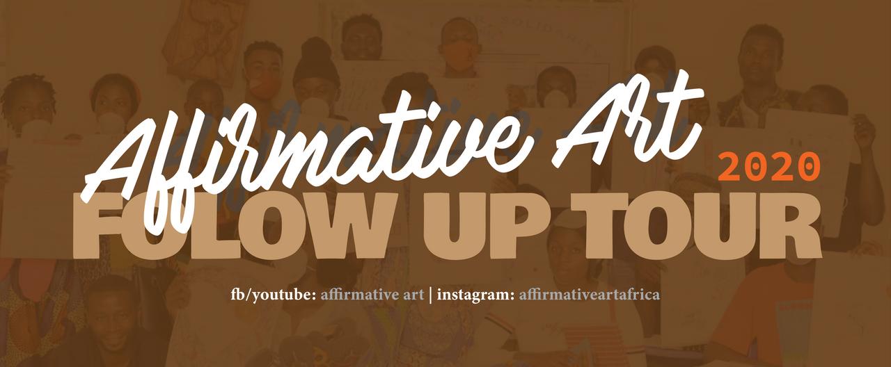 Affirmative Art Follow up Tour 2020