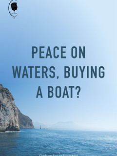 Peace on Waters, Buying a Boat
