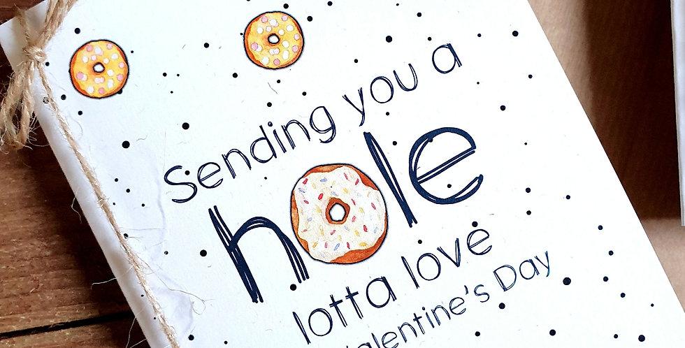 Valentine's Card/ Hole Lotta Love/ A6
