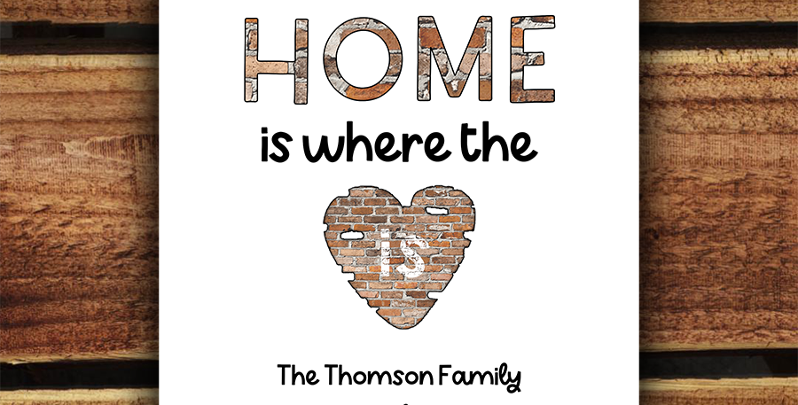A4 Personalised Home Print/ Where The Heart Is