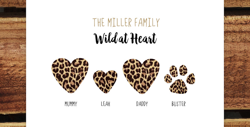 A4 Wild at Heart Family Print/ Personalised