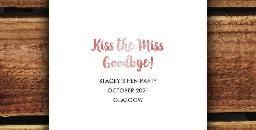 Kiss the Miss/ Hen Party Print