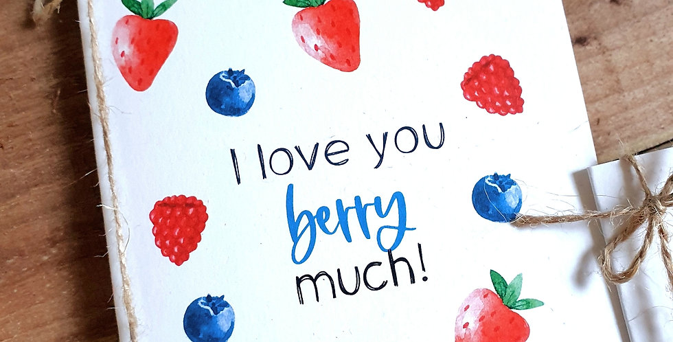 Valentine's Card/ Love You Berry Much/ A6