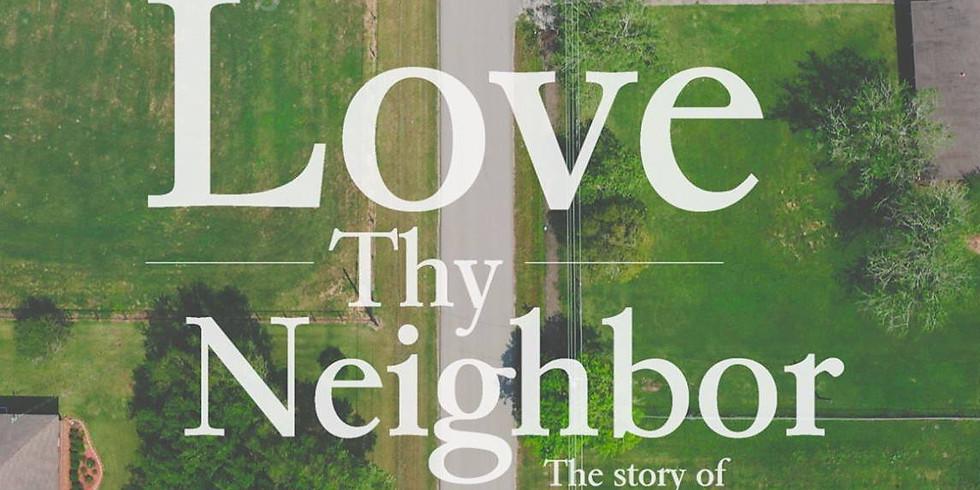 LOVE THY NEIGHBOR – THE STORY OF CHRISTIAN RILEY GARCIA