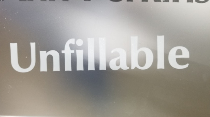Unfillable
