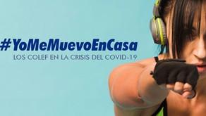 #YoMeMuevoEnCasa. Los Colefs en la crisis del Covi-19