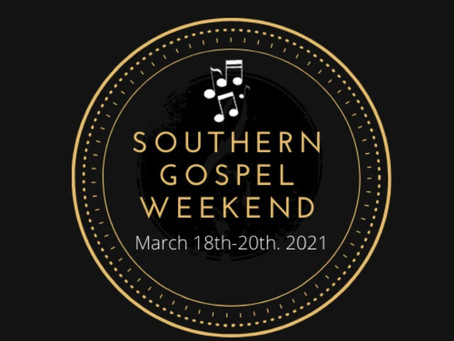 YOU Are Invited to Southern Gospel Weekend
