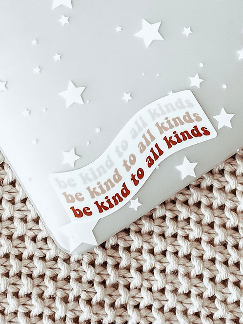 be kind to all kinds sticker