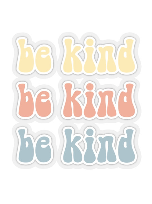 be kind / sticker decal
