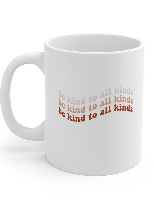 be kind to all kinds mug