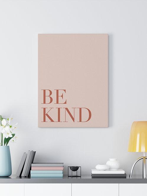 be kind / canvas print