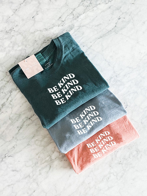 be kind / comfort colors tee