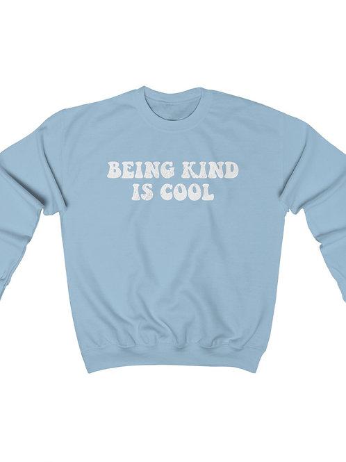 being kind is cool / unisex sweatshirt