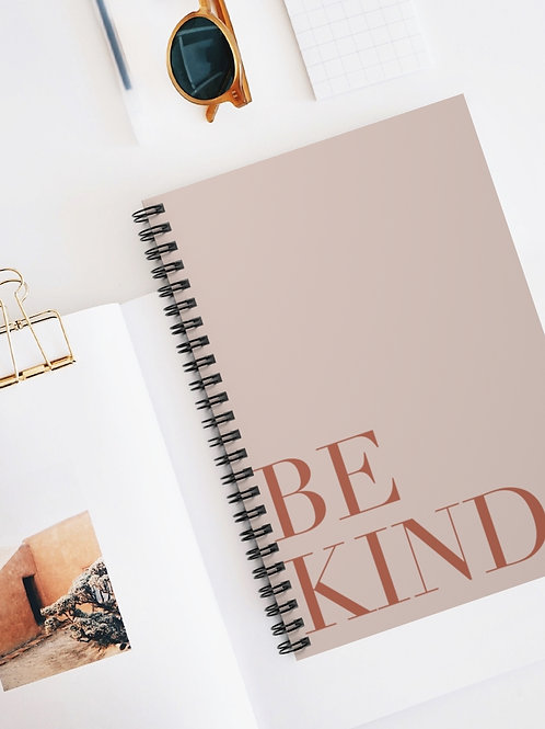 be kind / spiral notebook