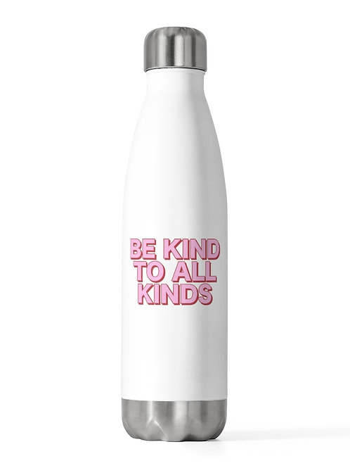be kind to all kinds | insulated bottle