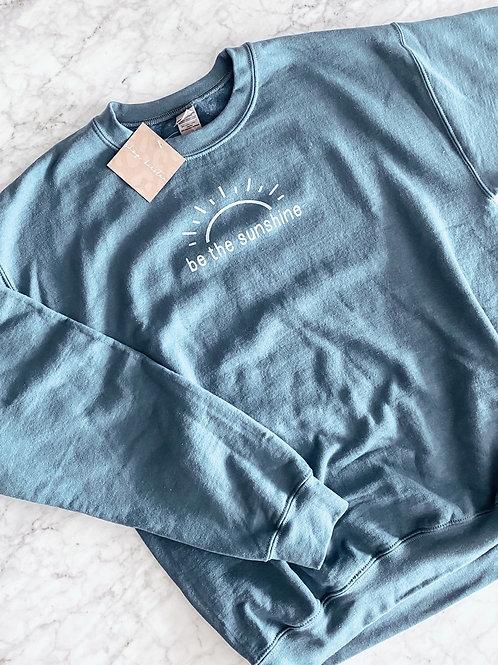 be the sunshine / pullover sweatshirt