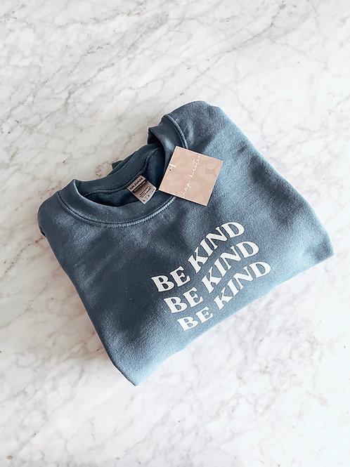 be kind / pullover sweatshirt