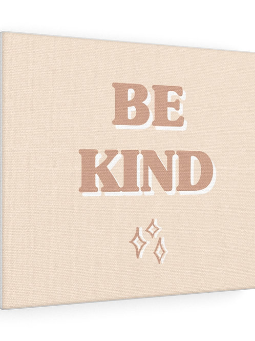 be kind / canvas gallery wraps