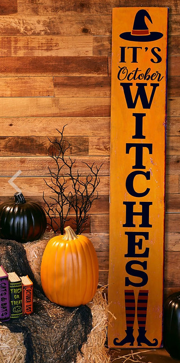 It's October Witches Porch Leaner