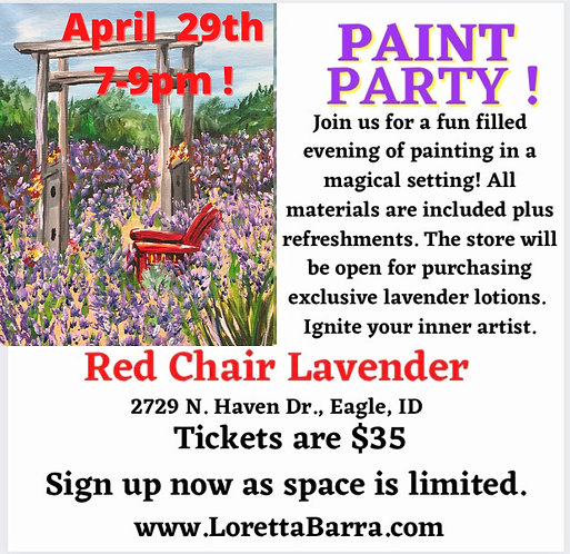 Paint Party at Red Chair Lavender April 29th 7-9pm
