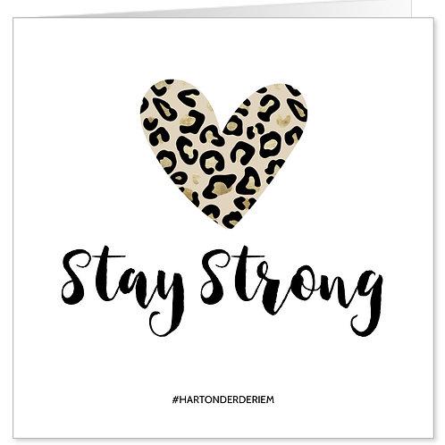 Hart onder de riem. Stay Strong