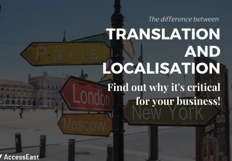 Translation and Localisation: What Difference Can They Make For Your Business?