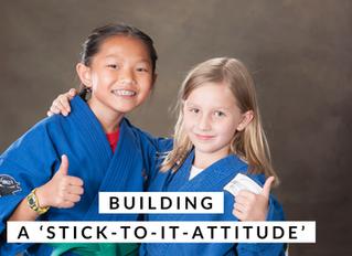 Building A 'Stick-To-It Attitude'