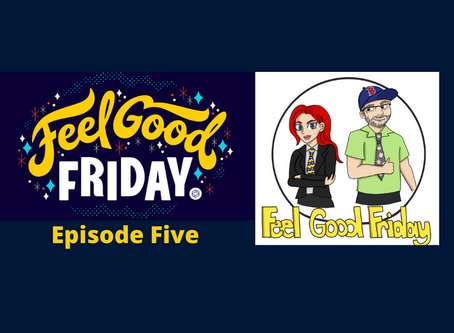 Talent Show Episode: Watch Episode Five of Feel Good Friday