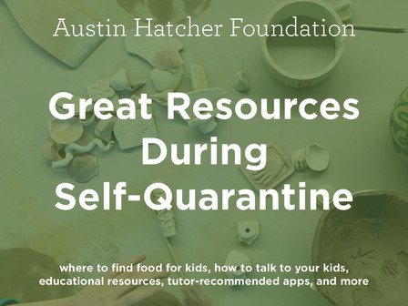 Austin Hatcher Foundation's COVID-19 Response & Parent Resources