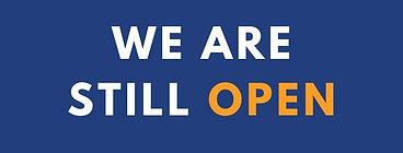 We are still open.jpg