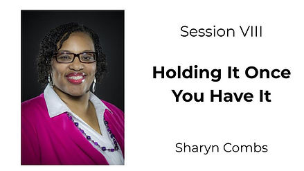 Sharyn Combs - Holding It Once You Have