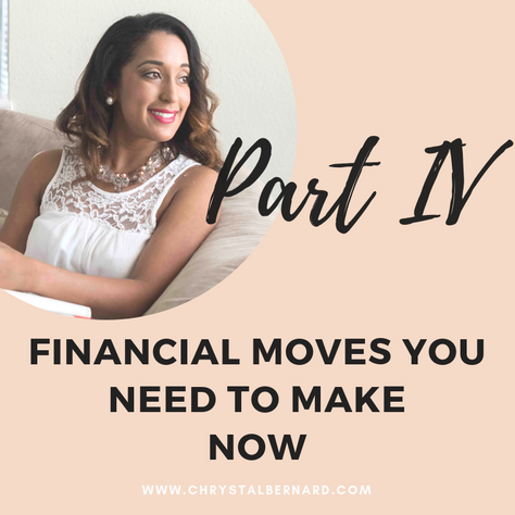 Financial Moves You Need to Make Now!