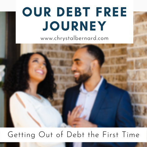 Our Debt Free Journey Pt 1: Getting Out of Debt The First Time