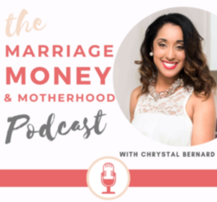 Marriage Money and Motherhood Podcast wi