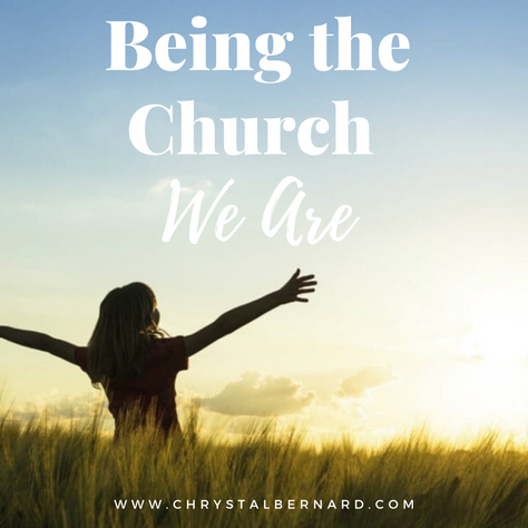 Being the Church We Are