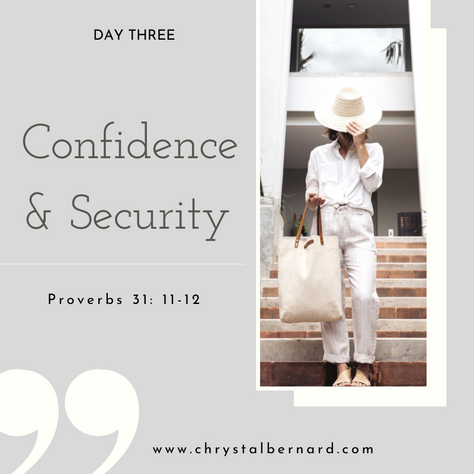 Proverbs 31 Challenge Day 3: Confidence & Security