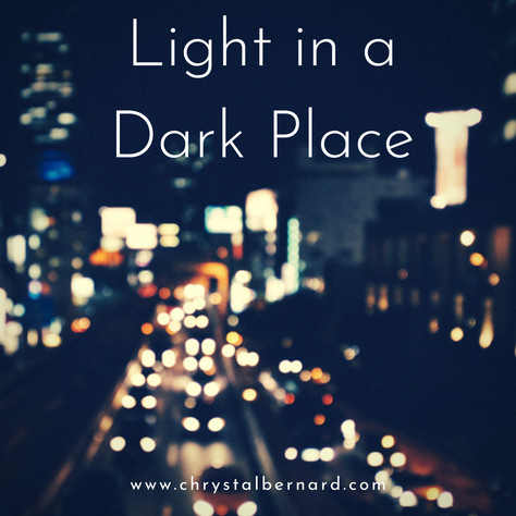 Light in A Dark Place