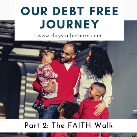 Our Debt Free Journey Pt 2: The Faith Walk