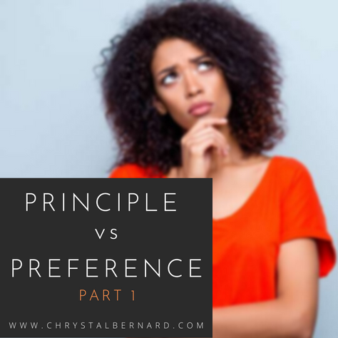 Principle vs Preference - Part I