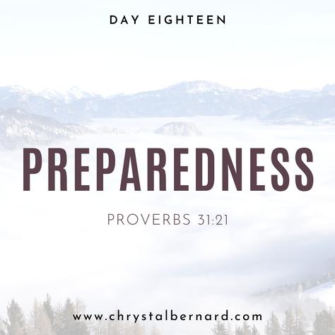 Proverbs 31 Challenge Day 18: Preparedness