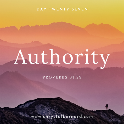 Proverbs 31 Challenge Day 27: Authority