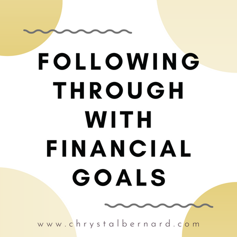 Following Through with Financial Goals