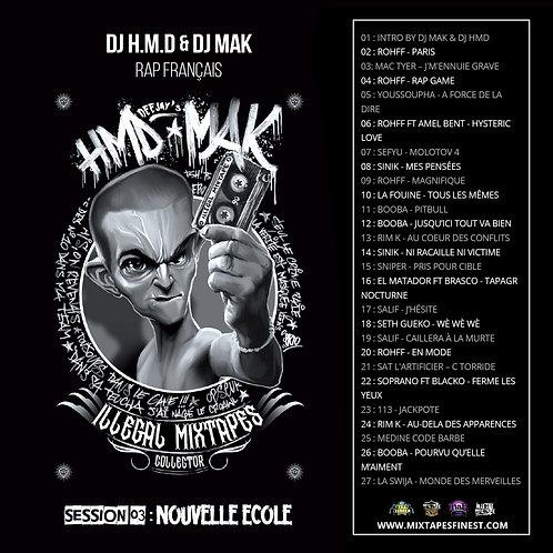 Dj HMD ft Dj Mak - Vol 03 - Nouvelle école