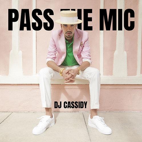 Dj Cassidy - Pass The Mic (6 éditions)