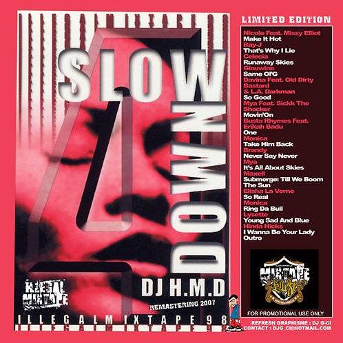 Dj HMD - Slow Down Volume 4