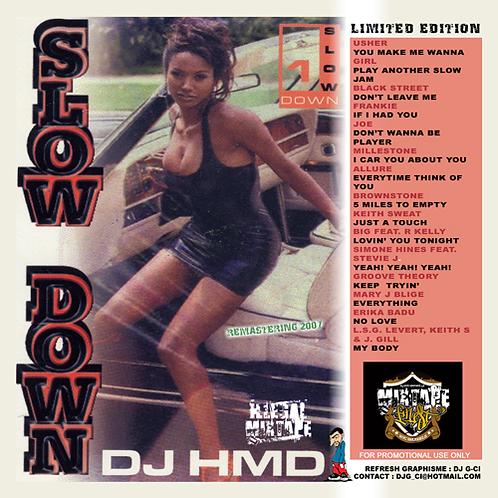 Dj HMD - Slow Down Volume 1