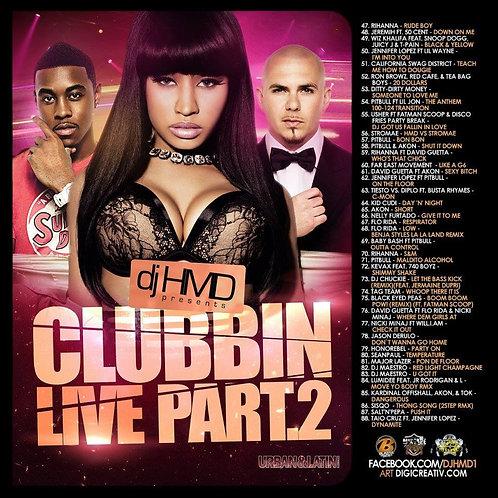 Dj HMD - Clubbin Live Part.2