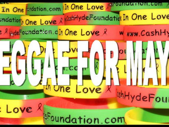 The Cash Hyde Foundation is Going Reggae for May...